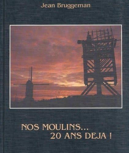 Livre Nos moulins, 20 ans déjà !